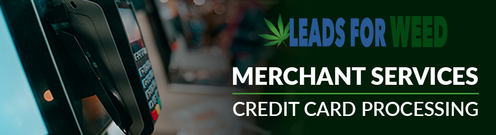 Leads for Weed Merchant Services Header